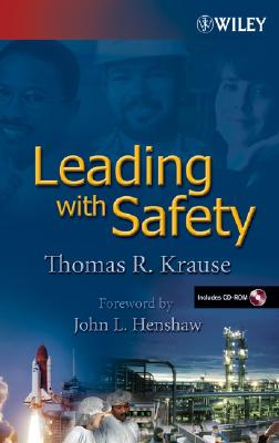 Leading With Safety By Krause, Thomas R.