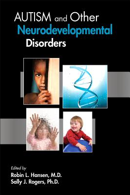 Autism and Other Neurodevelopmental Disorders By Hansen, Robin L. (EDT)/ Rogers, Sally J. (EDT)
