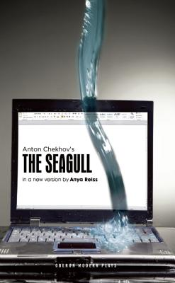 The Seagull By Chekhov, Anton Pavlovich/ Reiss, Anya (ADP)